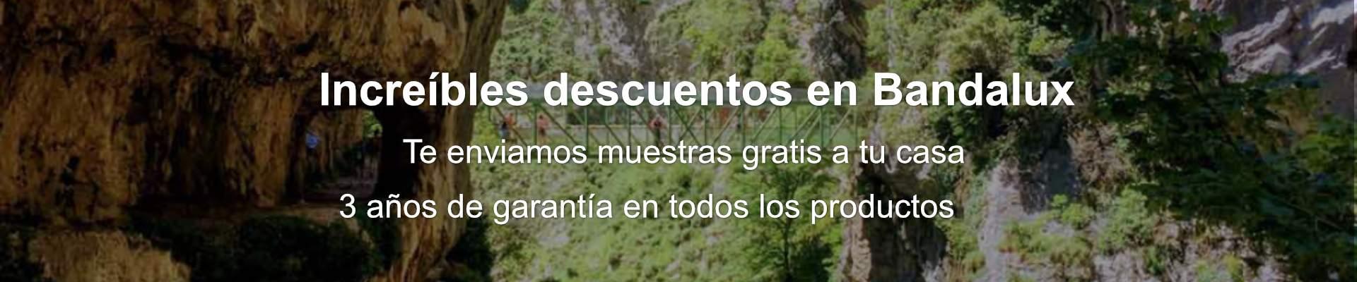 Grandes descuentos en Bandalux para Asturias